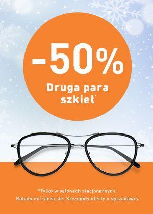Przy zakupie dwóch par okularów, druga para szkieł 50% taniej